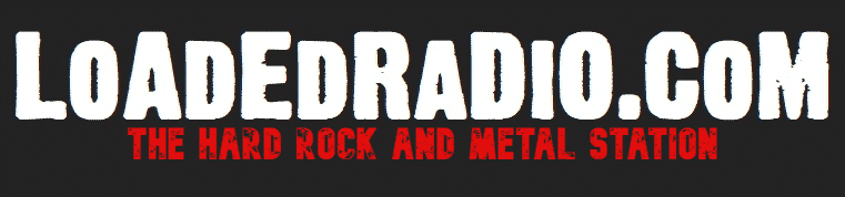 LOADED RADIO • The Hard Rock and Metal Station